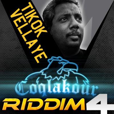CLK 4 / TIKOK VELLAYE COQLAKOUR RIDDIM 4 (2011)