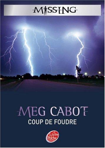 Livre : Série Missing, Tome1 : Coup de Foudre