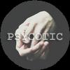 PSYCOTIC