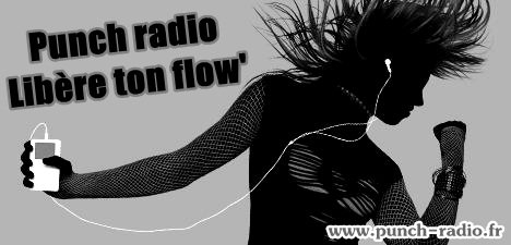 PUNCH RADIO LIBERE TON FLOW' !