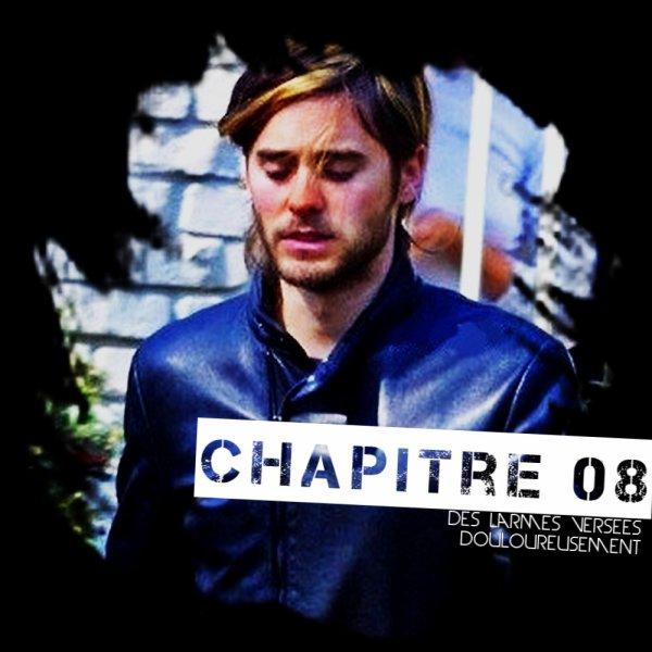 Chapitre o8: Des Larmes Versées Douloureusement.