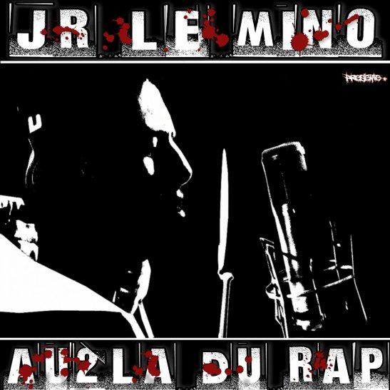 """MAXI 12 Titres """"Au2La du rap"""" Par Jr le mino"""