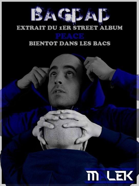 Malek Bientot le street Album PEACE dans les Bacs
