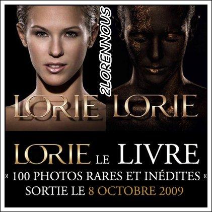"""Avez-vous acheter le livre """"LORIE 100 Photos rares et inédites"""""""
