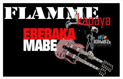 """""""Flamme Kapaya - Surprise ebebaka mabe"""""""