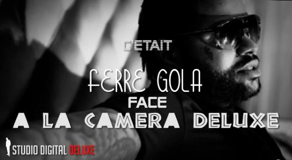 """Ferre Gola Face à la CaMerA DeLuXe + les gaulois de Ferre Gola dans """"sektion musik"""""""