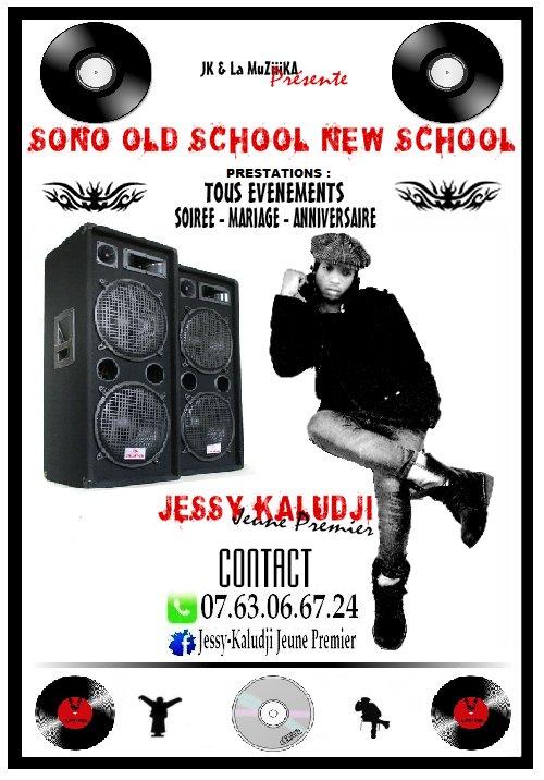 "Jessy Kaludji & la MuZiiiKa présente ""sono old school new school"""