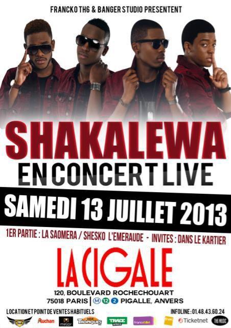 SHAKALEWA LIVE A LA CIGALLE LE 13 JUILLET 2013