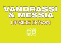 Vandrassi And Messia /  Upside Down  (2011)
