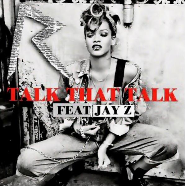 - - Découvrez la pochette de Talk That Talk, troisième extrait du nouvel album de Rihanna - -