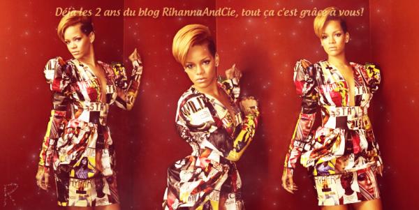 - - RihannaAndCie fête aujourd'hui ses  Deux Ans - -
