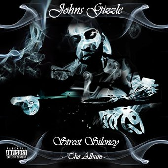 STREET SILENCY / JOHNS GIZZLE - Speed G (2013)