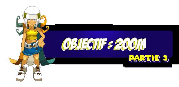 Objectif 200M [Partie 3] + Concour !!!