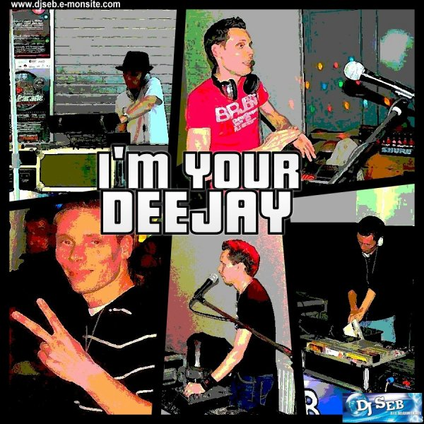 I'M YOUR DEEJAY