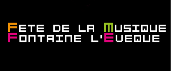 Fête de la Musique de Fontaine-l'Evêque le 20 juin prochain