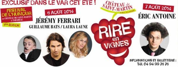 VACANCES - ETE 2014 - Festival Rire en Vignes 06/08/2014