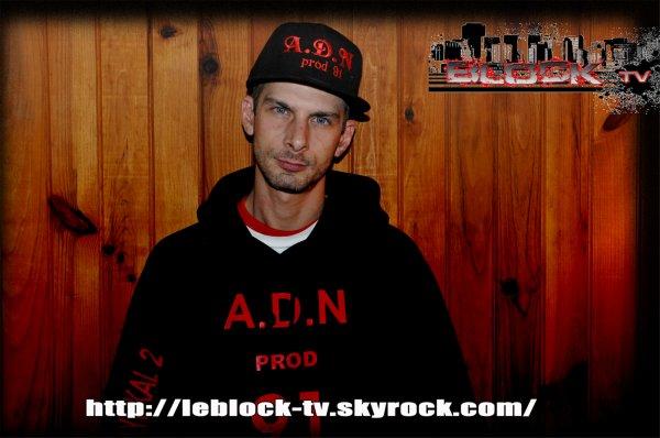 "LE BLOCK tv : A.D.N ""prod 91"" (Le Block)"