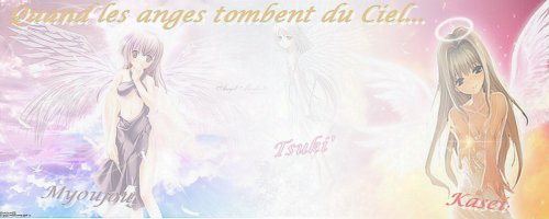 Quand les anges tombent du Ciel... Sommaire!