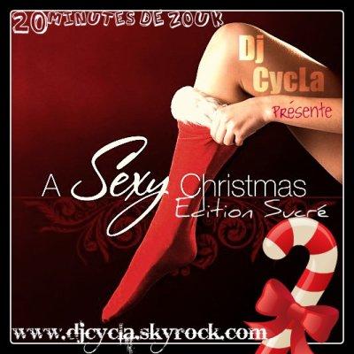 LE 20 MINUTES ZOUK - A SEXY CHRISTMAS (Edition Sucré) - Dj cyCLa