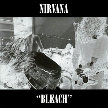 Nirvana : Bleach - 1989