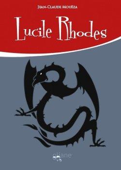 Lucile Rhodes, Jean-claude Mouëza