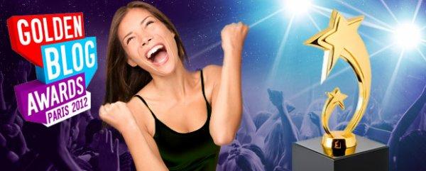 Nos conseils pour être la star des Golden Blog Awards 2012 !
