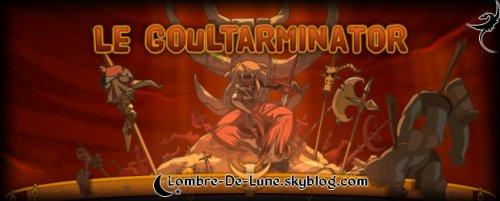 ☆ De retour sur le blog pour plus de nouveautés ! // Petit paragraphe sur la fin du Goultaminator 2011 ☆