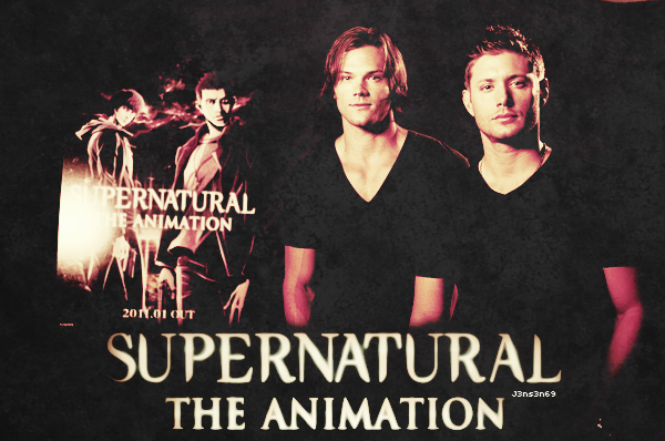 SUPERNATURAL VERSION ANIMEE