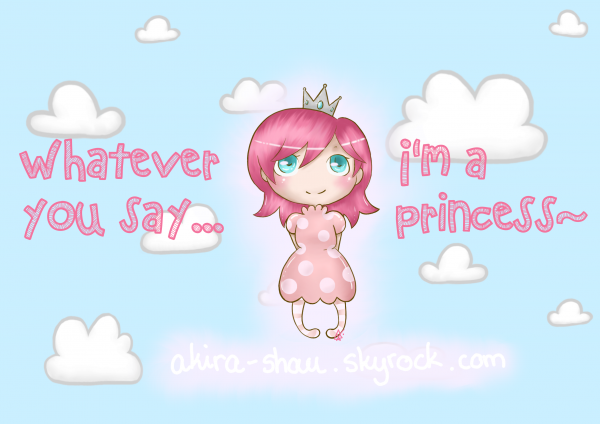 I'm a princess~