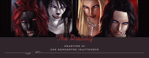 The Destiny - Chapitre2