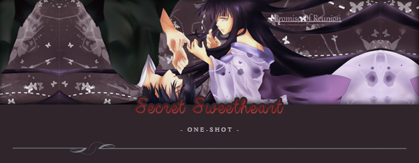 One-Shot : Secret Sweetheart