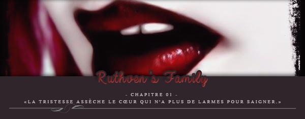 Ruthven's Family - Chapitre1