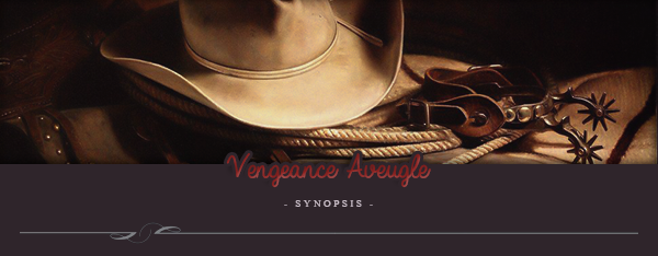 Vengeance Aveugle - Synopsis & Personnages