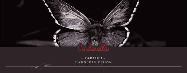 Two-Shot : Cinderella -Partie 1-