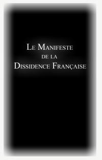 1er Mai 2011 : Publication du Manifeste de la Dissidence Française