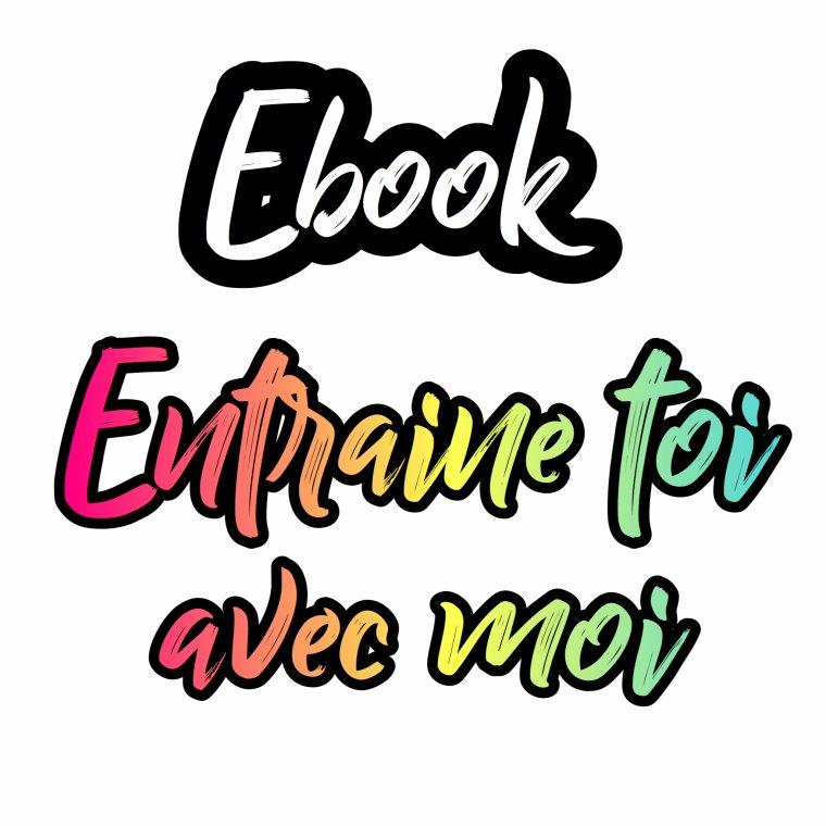 Ebook gratuit - Entraîné toi avec moi