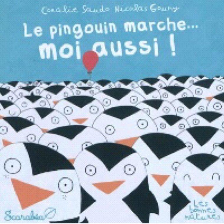 Le pingouin marche... Moi aussi !