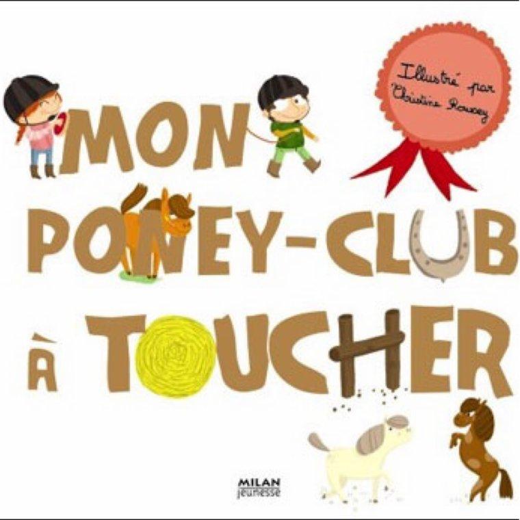 Mon poney club a toucher ...