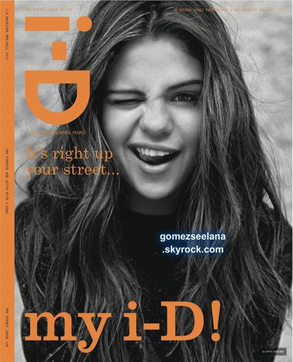 selena est en couverture du magazine I-D du mois de Semptembre.