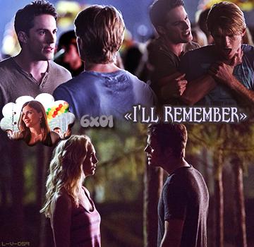 """"""" 6x01 : I'll Remember """" ..."""