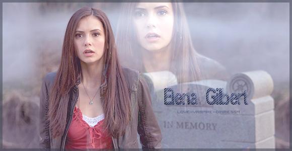 """ Elena Gilbert "" ..."