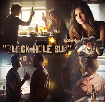 """ 6x04 Black Hole Sun "" ..."