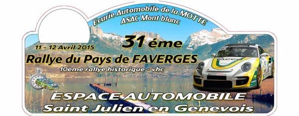 31ème Rallye du Pays de Faverges 2015 - L'affiche et et les photos