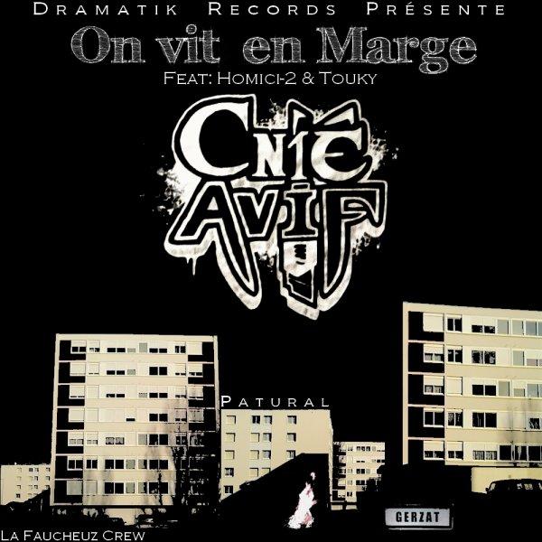 Cnié Avif - On vit en marge (mixtape)