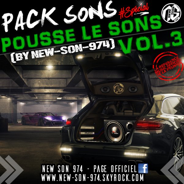 ★ Pack Sons #SPECIAL POUSSE LE SONS VOL.3 (By New-Son-974) 2017 ! ★