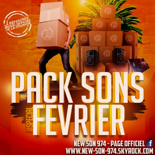 ★ Pack Sons #SPÉCIAL FÉVRIER (By New-Son-974) 2018 ! ★
