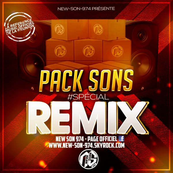 ★ Pack Sons #SPECIAL REMIX JUILLET (By New-Son-974) 2018 ★