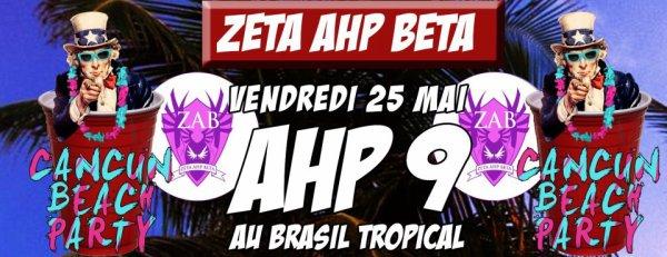AHP 9 !! AU BRASIL TROPICAL LE 25 MAI :D