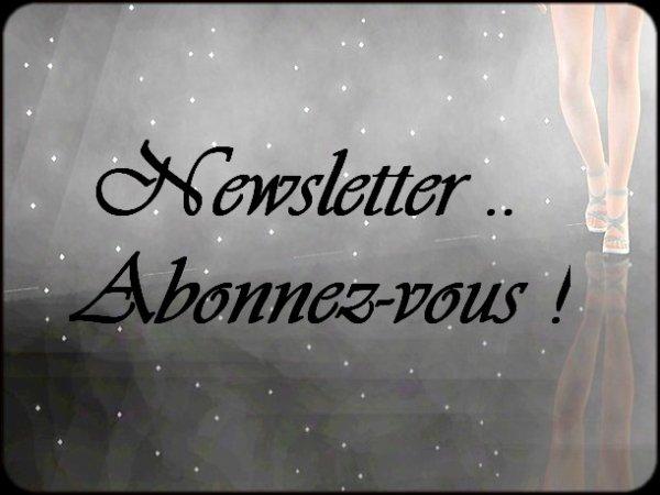 - Newsletter !