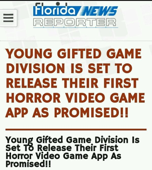 Young Gifted Set To Release Their First HorrorVideo Game App This Month